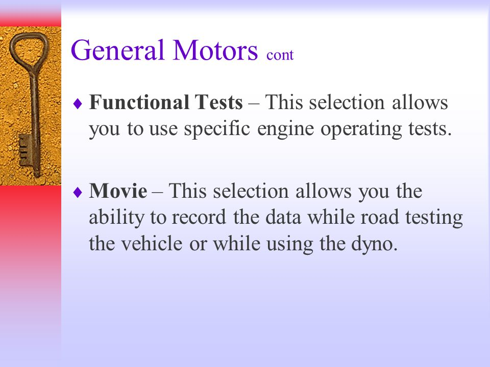 General Motors cont Functional Tests – This selection allows you to use specific engine operating tests.