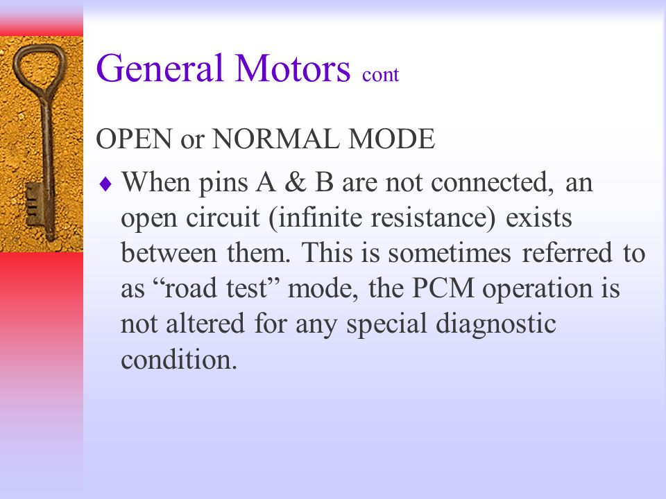 General Motors cont OPEN or NORMAL MODE