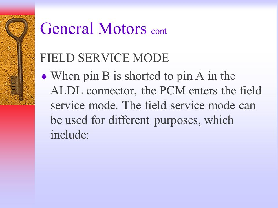 General Motors cont FIELD SERVICE MODE