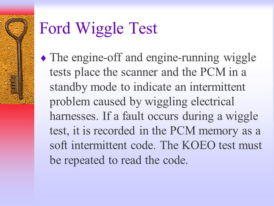 Ford Wiggle Test