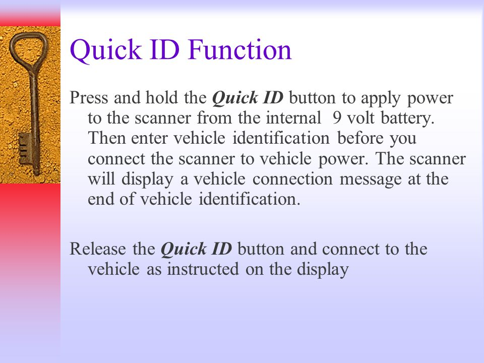 Quick ID Function