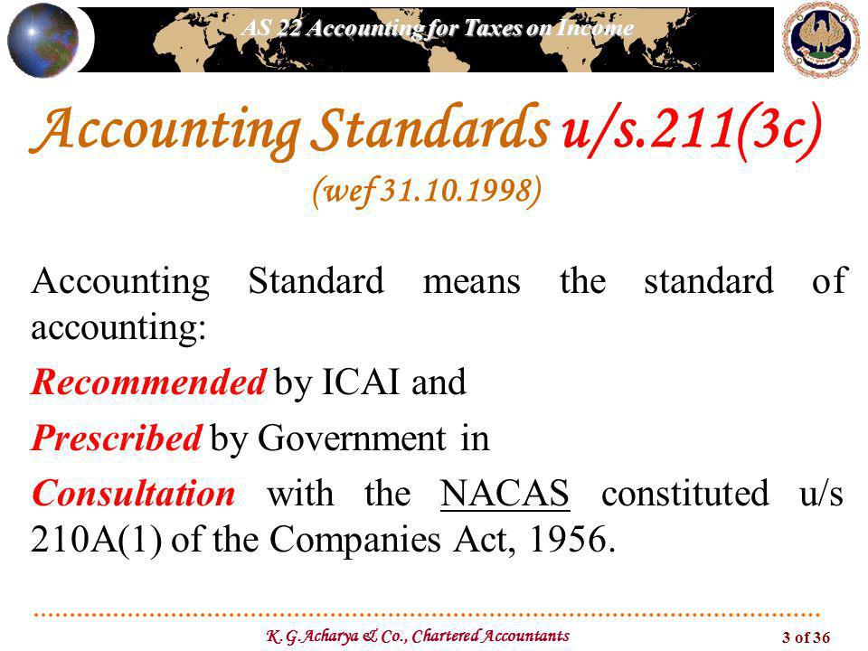 Accounting Standards u/s.211(3c) (wef 31.10.1998)