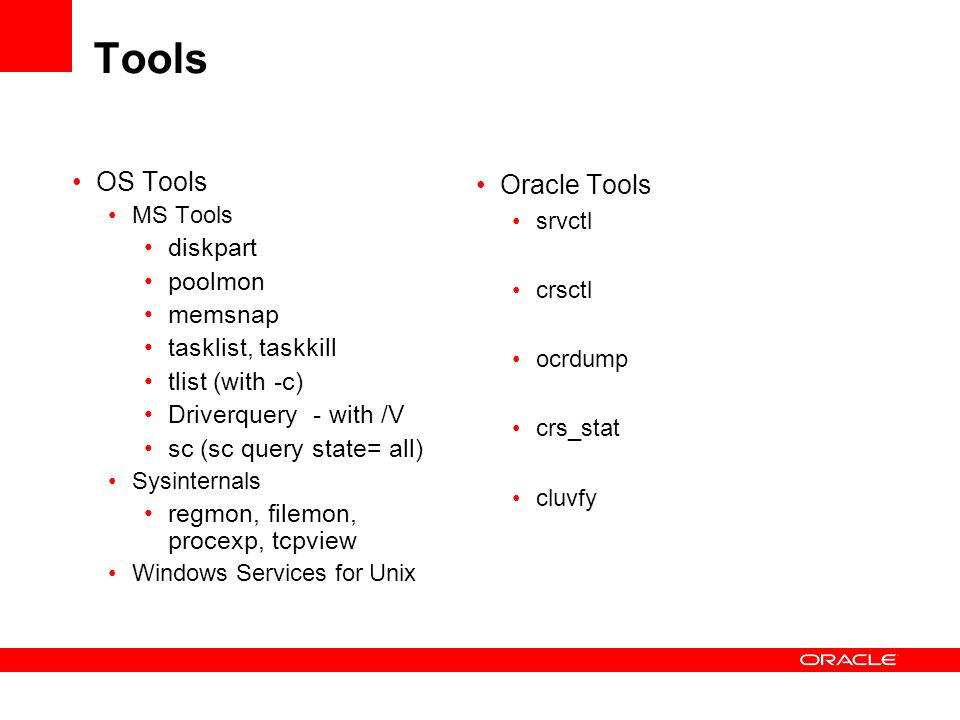 Tools OS Tools Oracle Tools diskpart poolmon memsnap