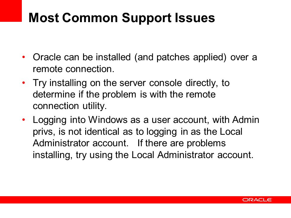 Most Common Support Issues