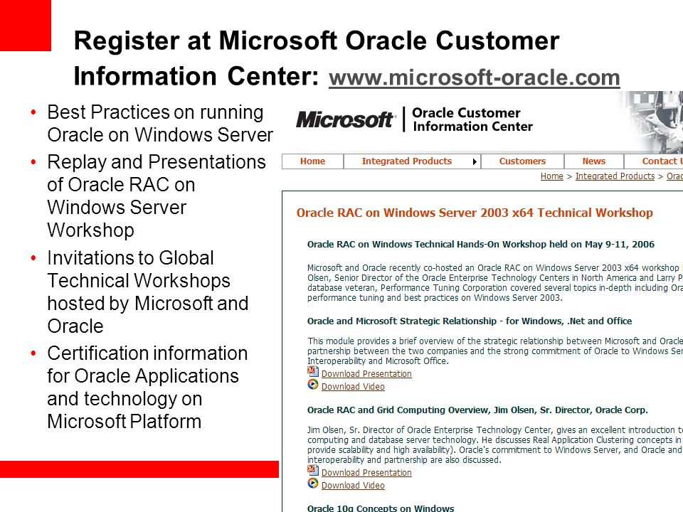 Register at Microsoft Oracle Customer Information Center: www