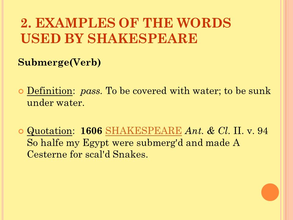 2. EXAMPLES OF THE WORDS USED BY SHAKESPEARE