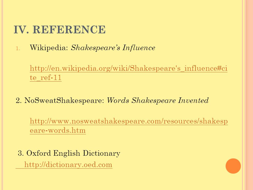 IV. REFERENCE Wikipedia: Shakespeare's Influence