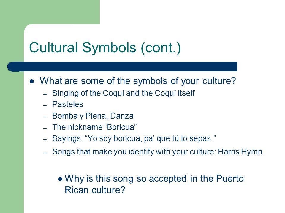 Cultural Symbols (cont.)