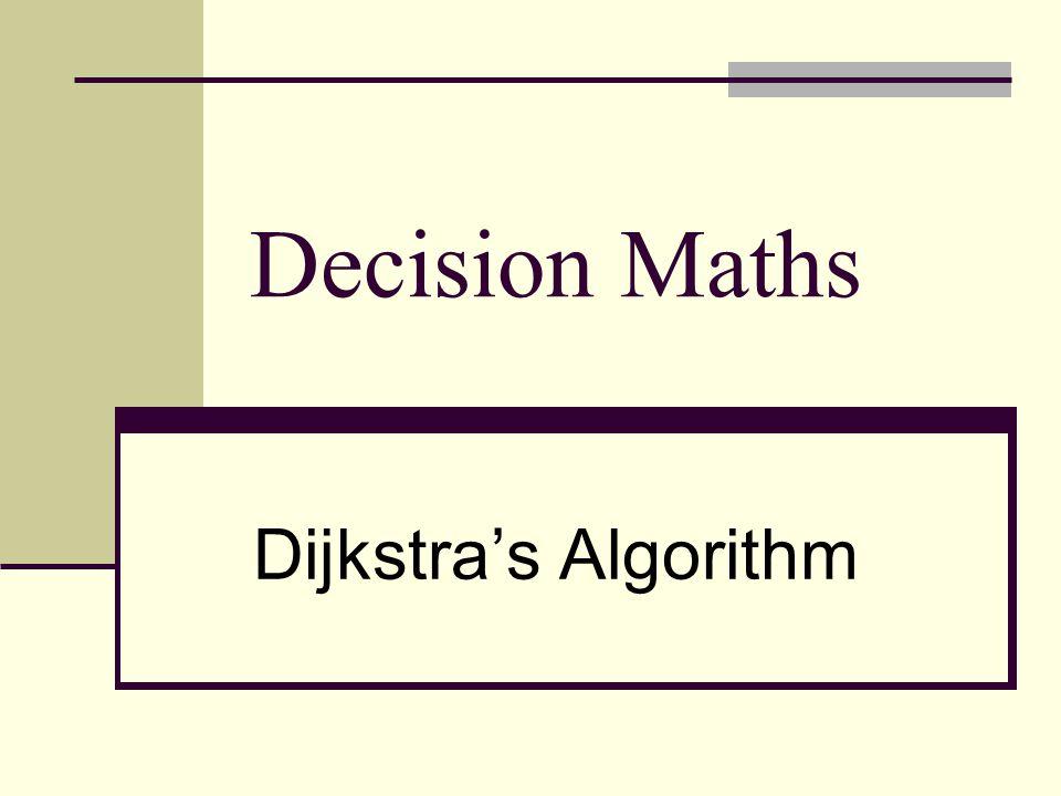 Decision Maths Dijkstra's Algorithm
