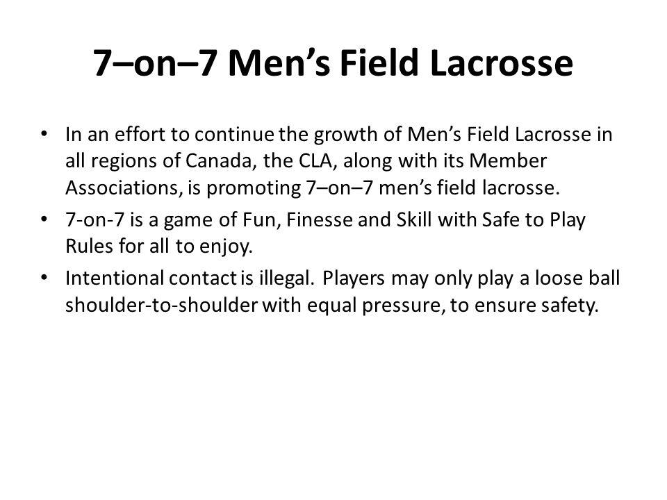 7–on–7 Men's Field Lacrosse