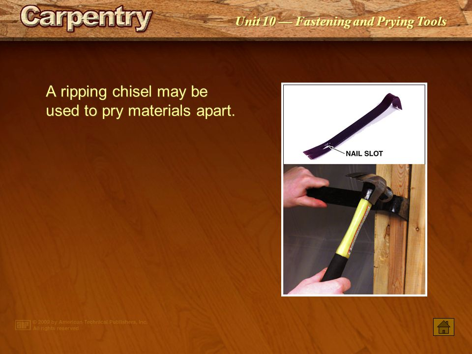 A ripping chisel may be used to pry materials apart.