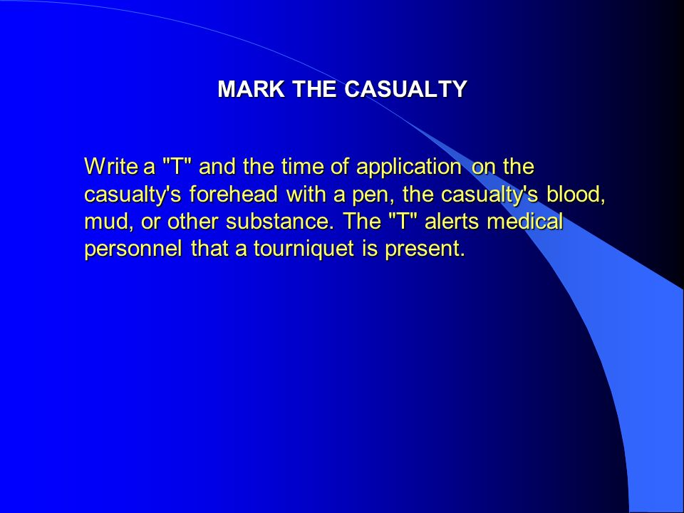 MARK THE CASUALTY