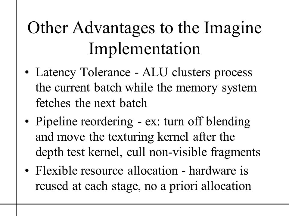 Other Advantages to the Imagine Implementation