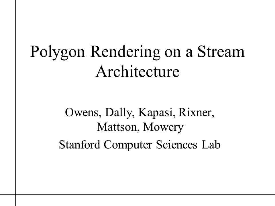 Polygon Rendering on a Stream Architecture
