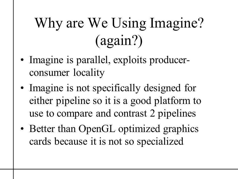 Why are We Using Imagine (again )