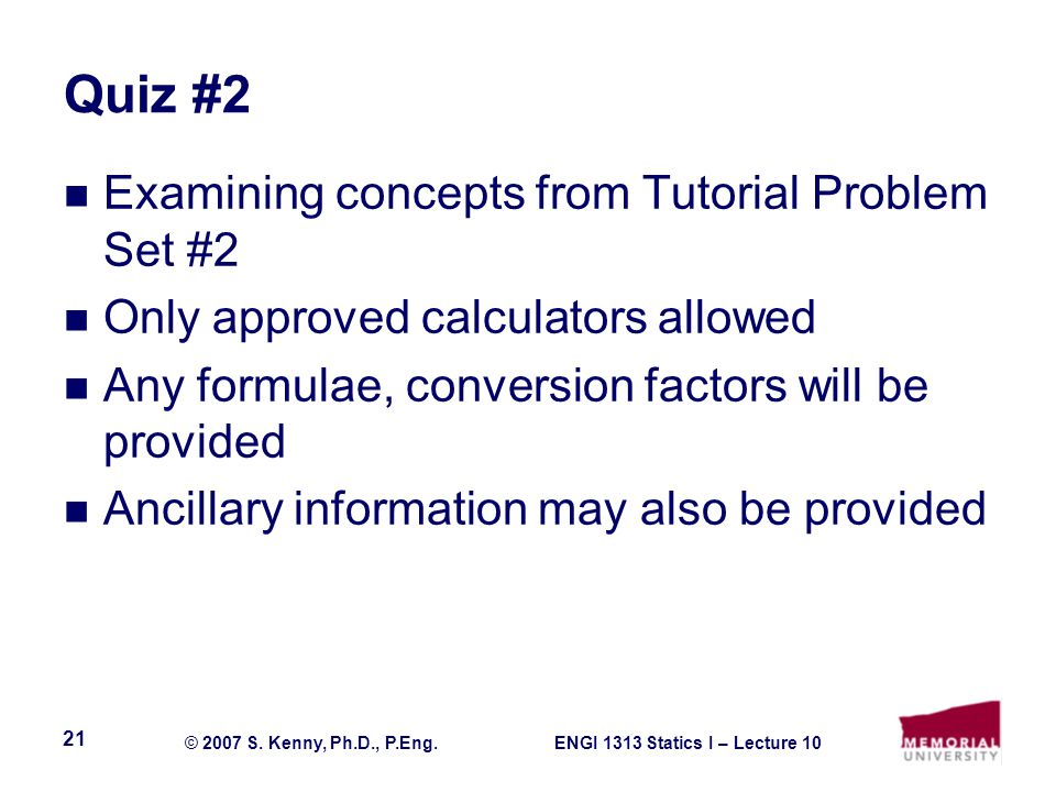 Quiz #2 Examining concepts from Tutorial Problem Set #2