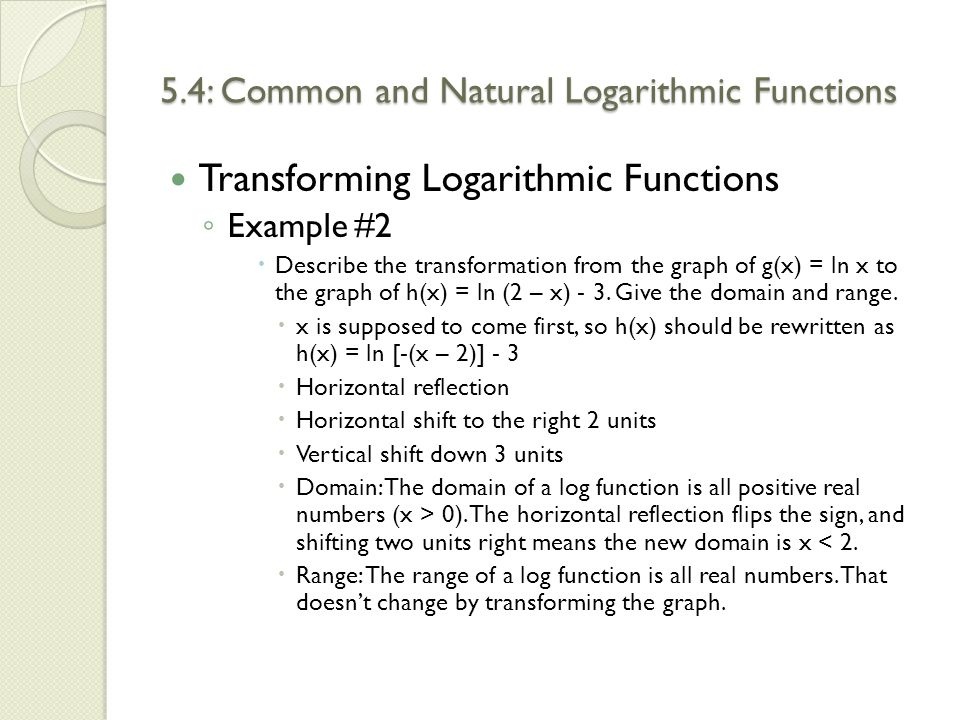 5.4: Common and Natural Logarithmic Functions