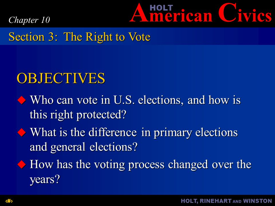 OBJECTIVES Section 3: The Right to Vote