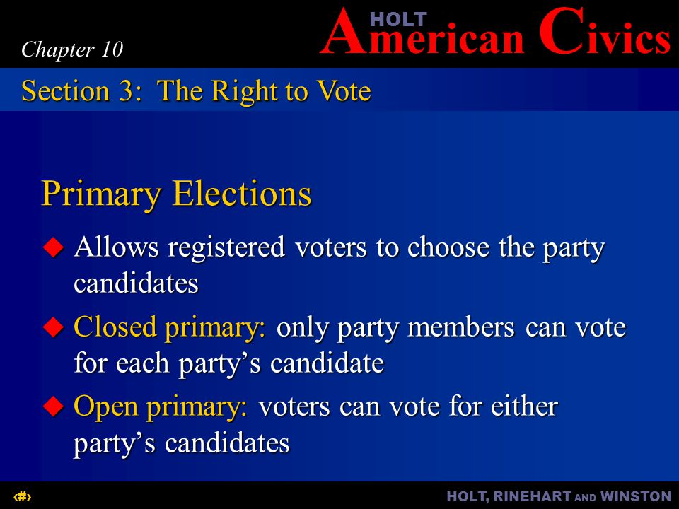 Primary Elections Section 3: The Right to Vote