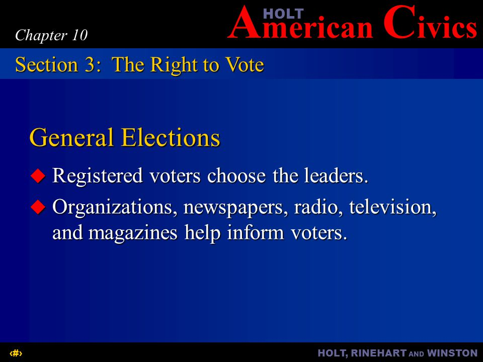 General Elections Section 3: The Right to Vote