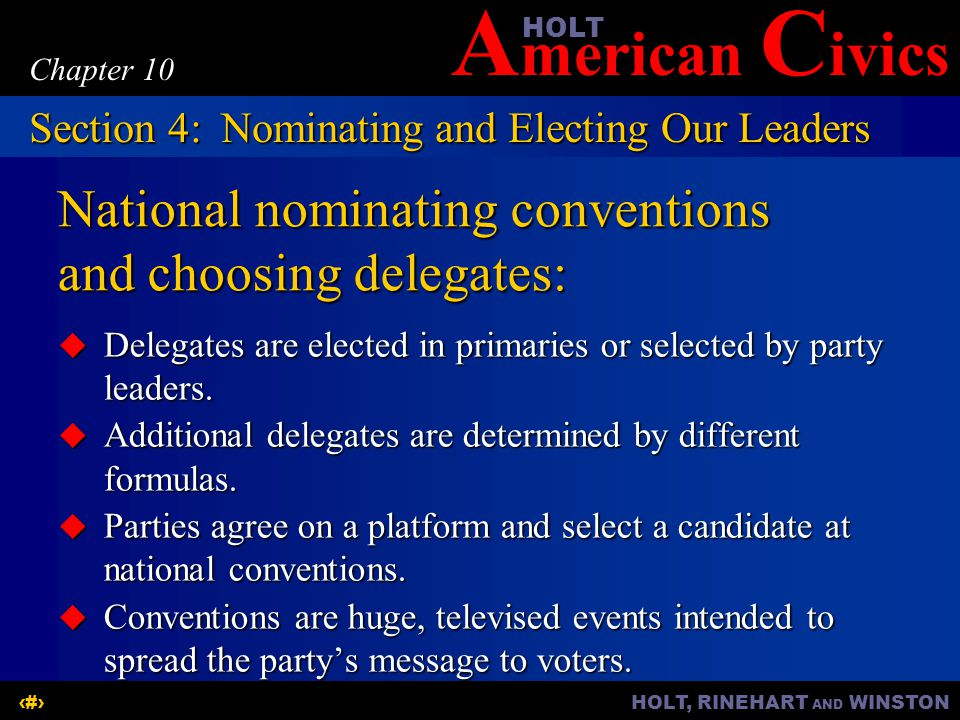 National nominating conventions and choosing delegates: