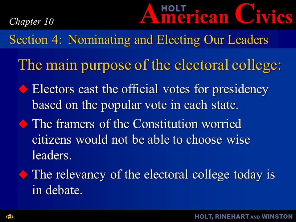The main purpose of the electoral college:
