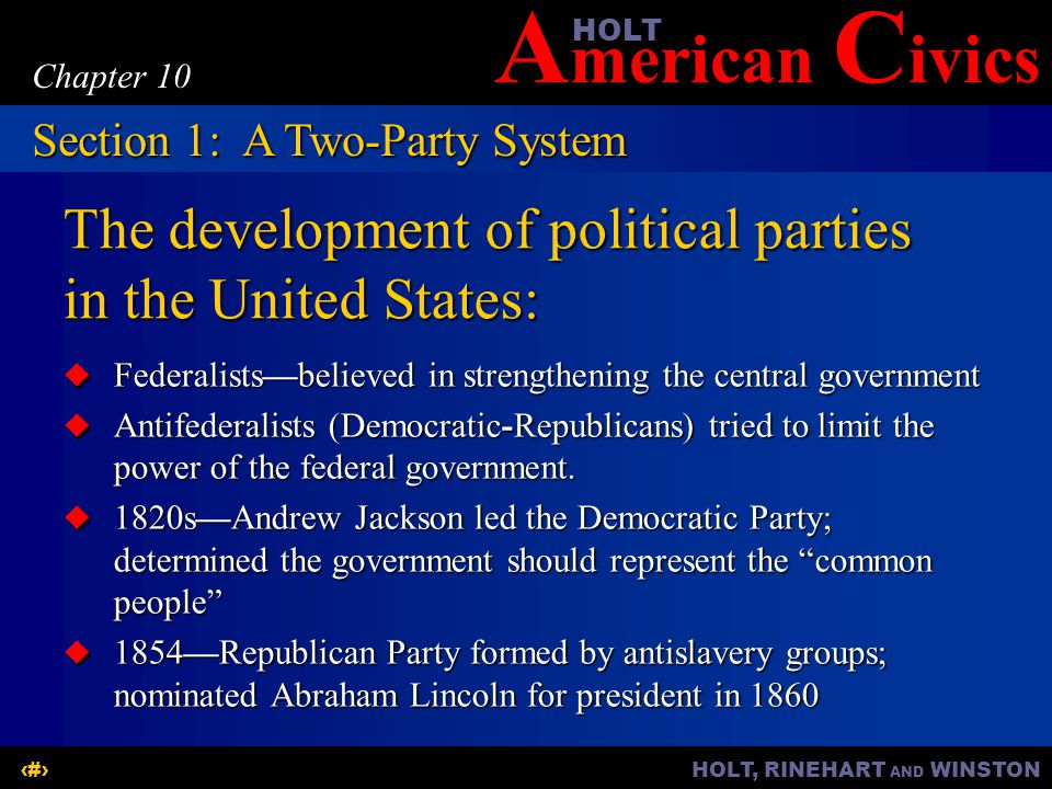 The development of political parties in the United States: