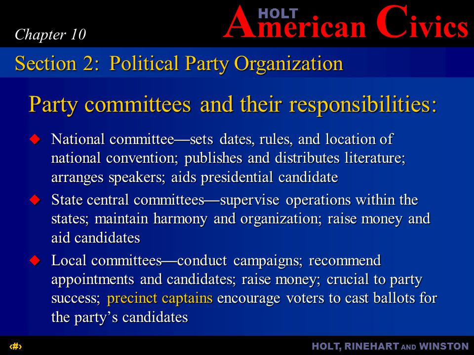 Party committees and their responsibilities: