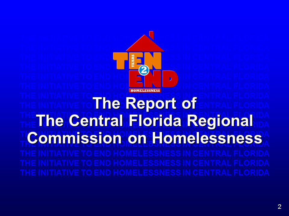 The Report of The Central Florida Regional Commission on Homelessness