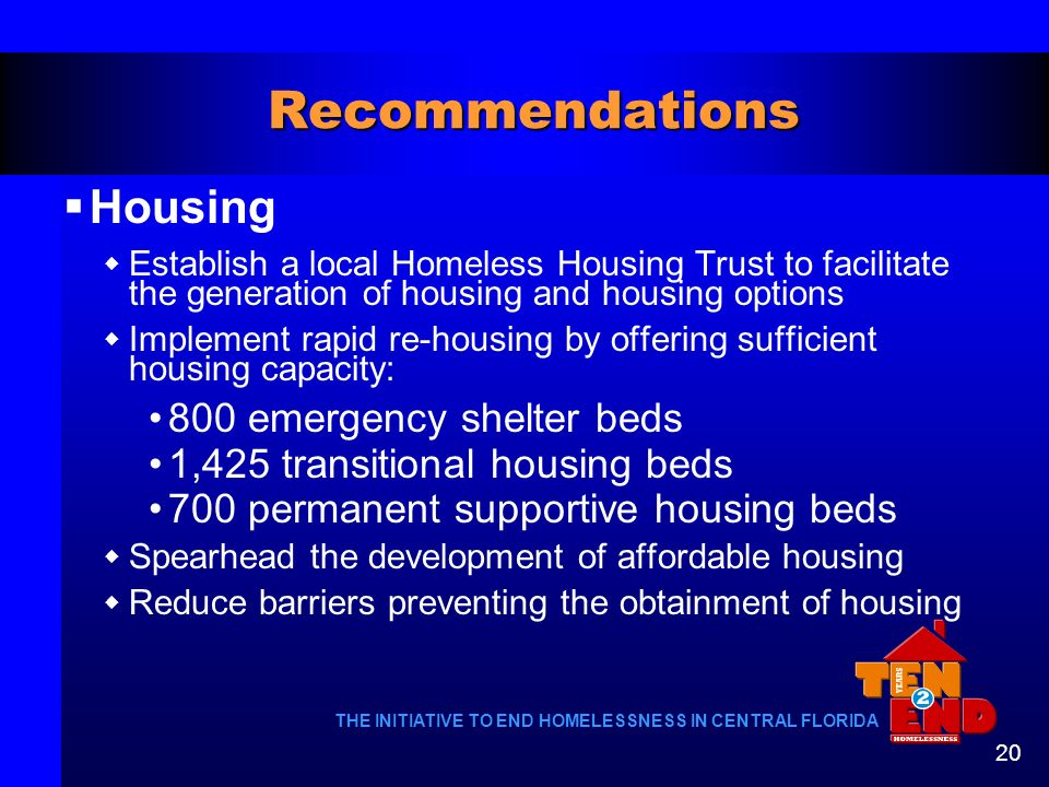 Recommendations Housing 800 emergency shelter beds