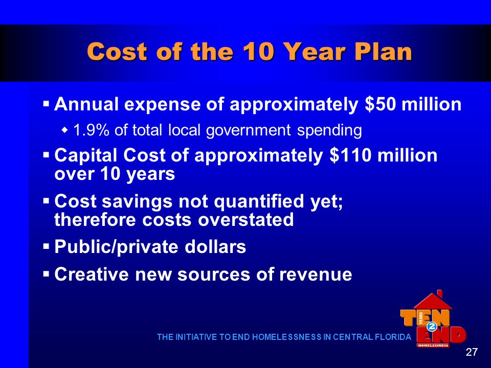 Cost of the 10 Year Plan Annual expense of approximately $50 million