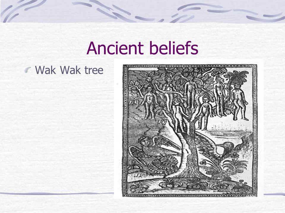 Ancient beliefs Wak Wak tree