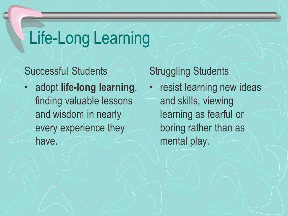 Life-Long Learning Successful Students