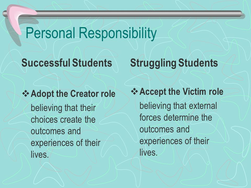 Personal responsibility and academic success essay