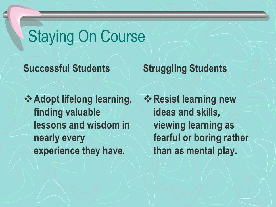 Staying On Course Successful Students