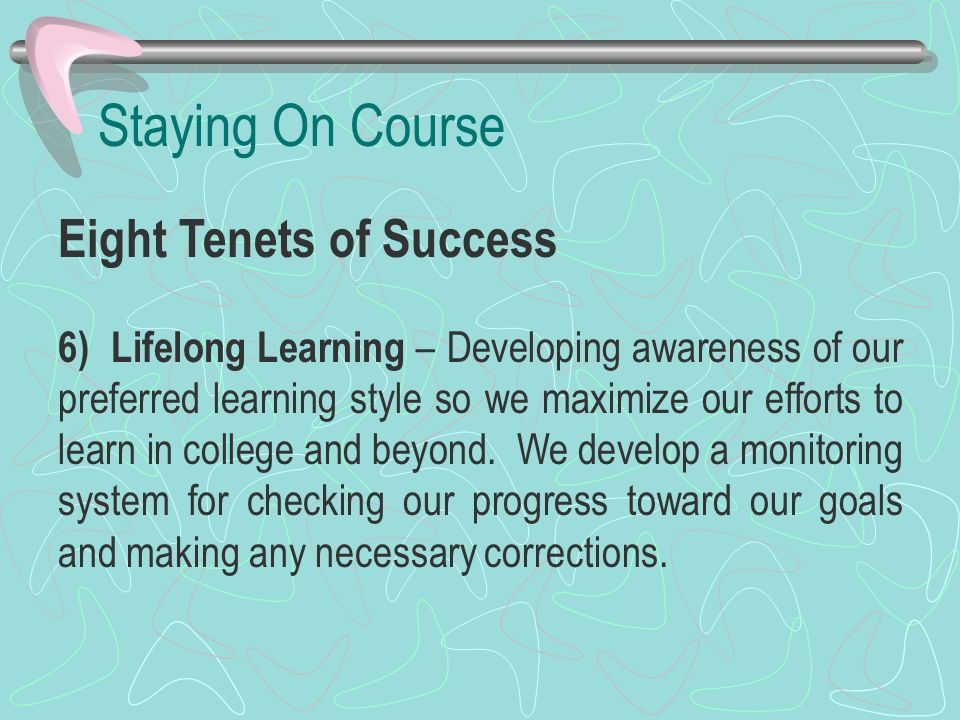 Staying On Course Eight Tenets of Success