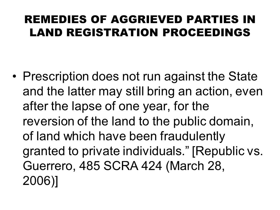 REMEDIES OF AGGRIEVED PARTIES IN LAND REGISTRATION PROCEEDINGS