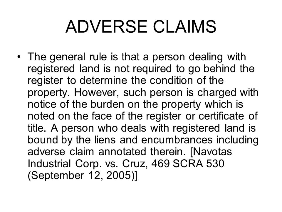 ADVERSE CLAIMS
