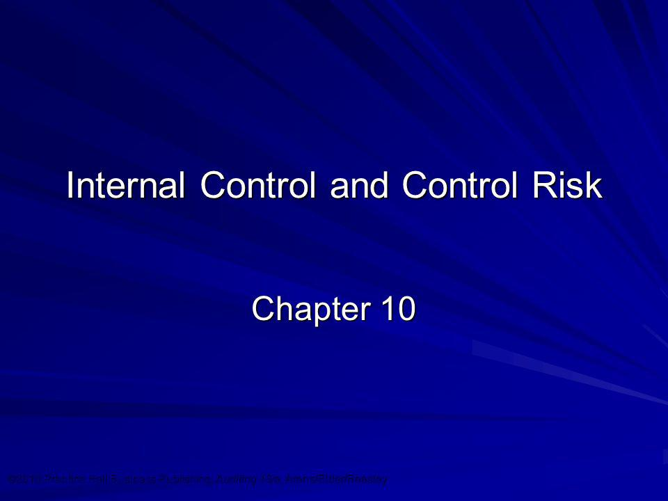 Internal Control and Control Risk