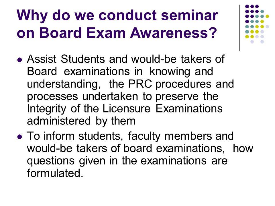 Why do we conduct seminar on Board Exam Awareness