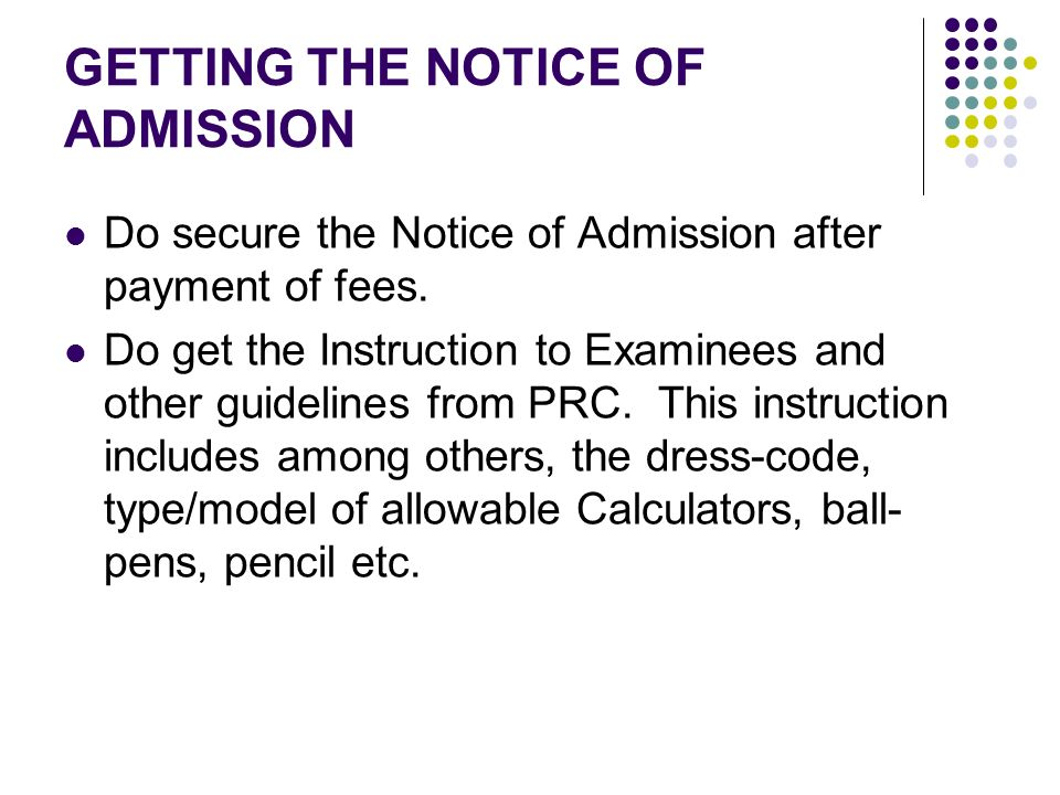 GETTING THE NOTICE OF ADMISSION
