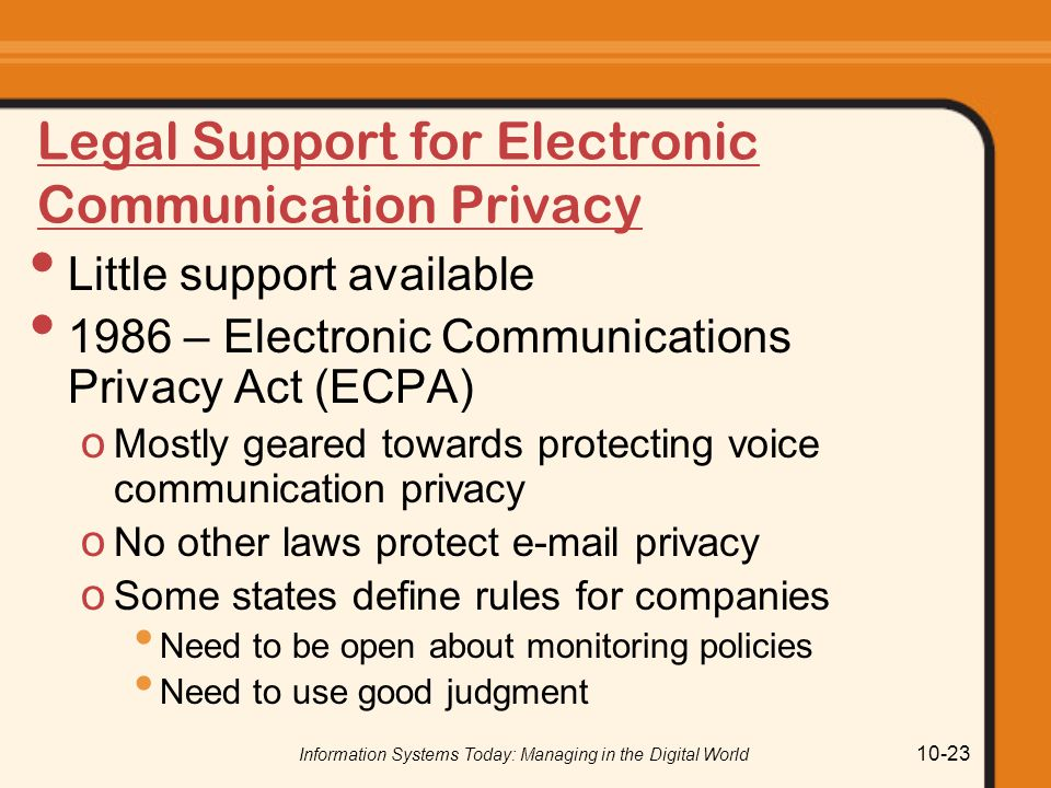 Legal Support for Electronic Communication Privacy