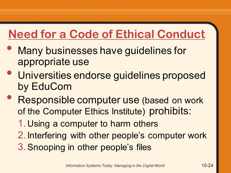Need for a Code of Ethical Conduct