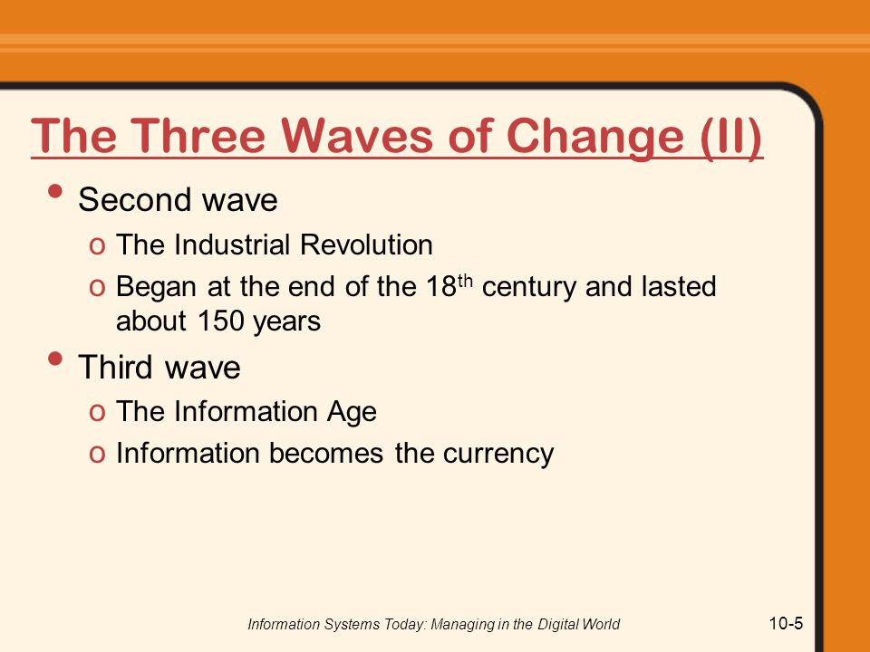 The Three Waves of Change (II)