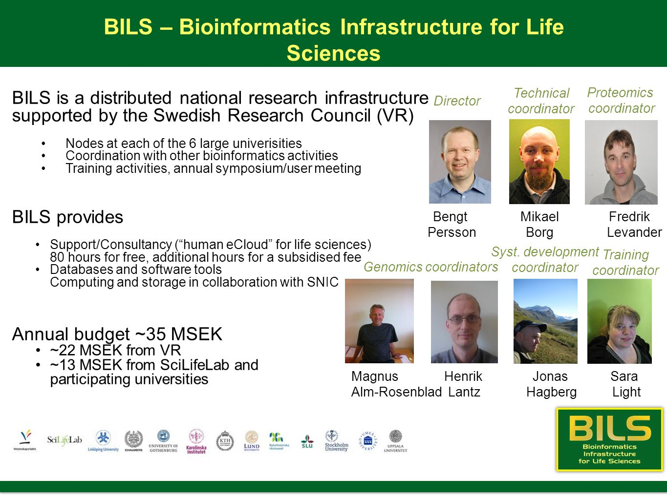 BILS – Bioinformatics Infrastructure for Life Sciences