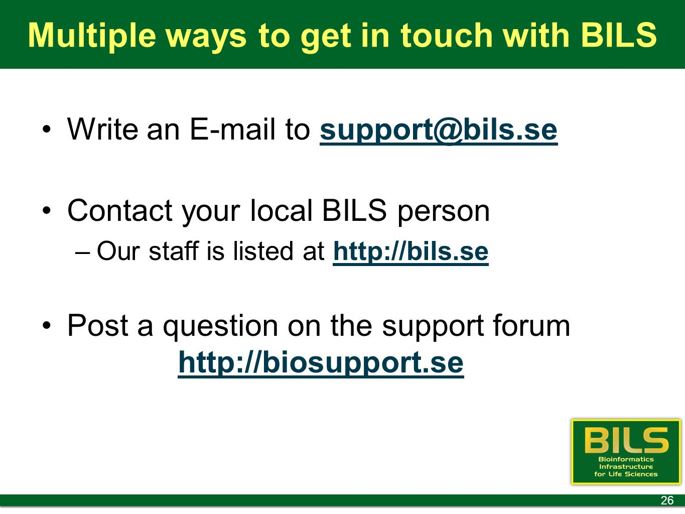 Multiple ways to get in touch with BILS