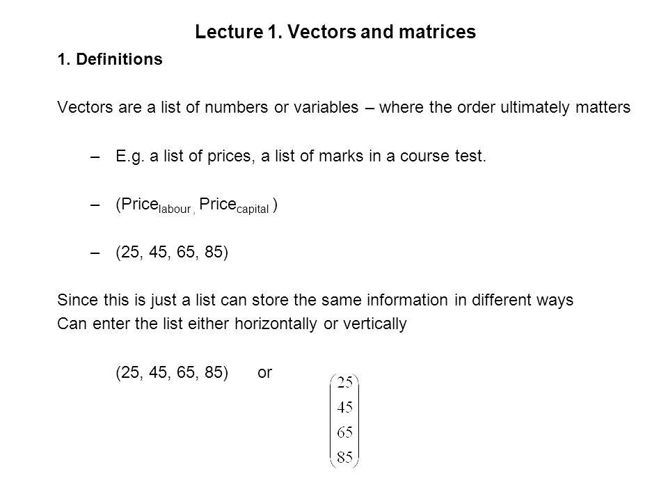 Lecture 1. Vectors and matrices