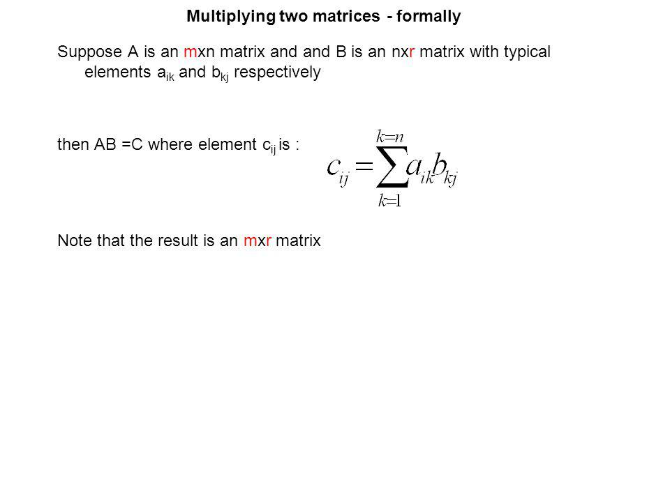 Multiplying two matrices - formally