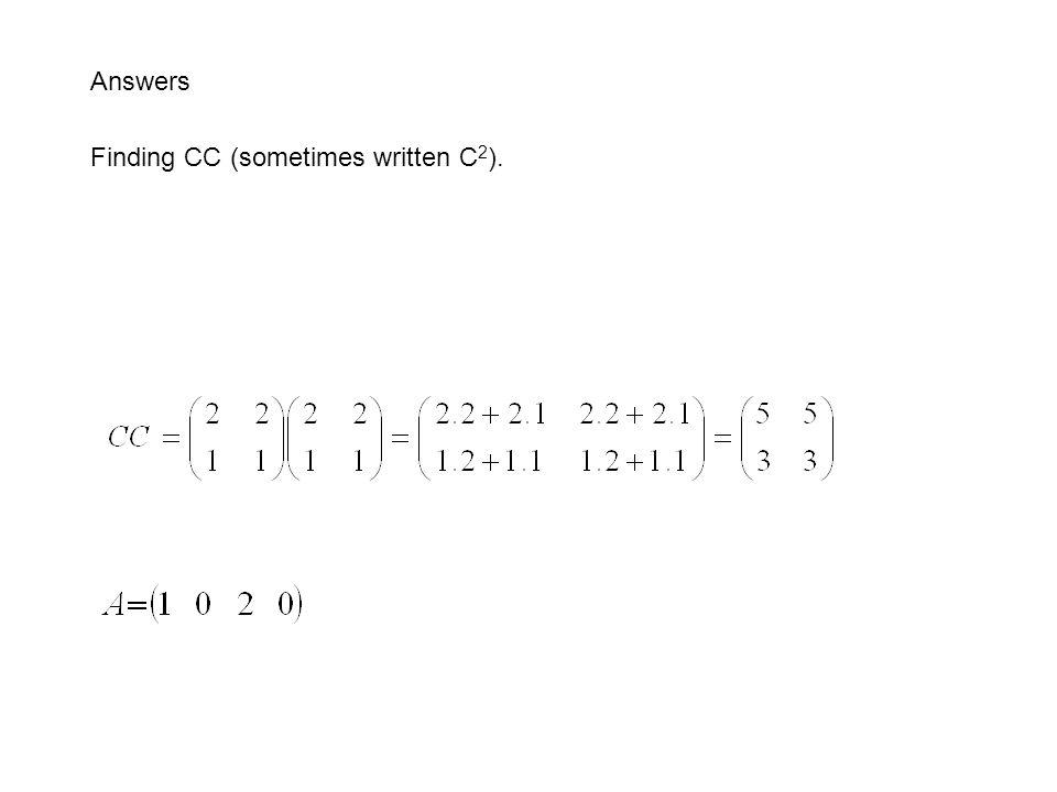 Answers Finding CC (sometimes written C2).