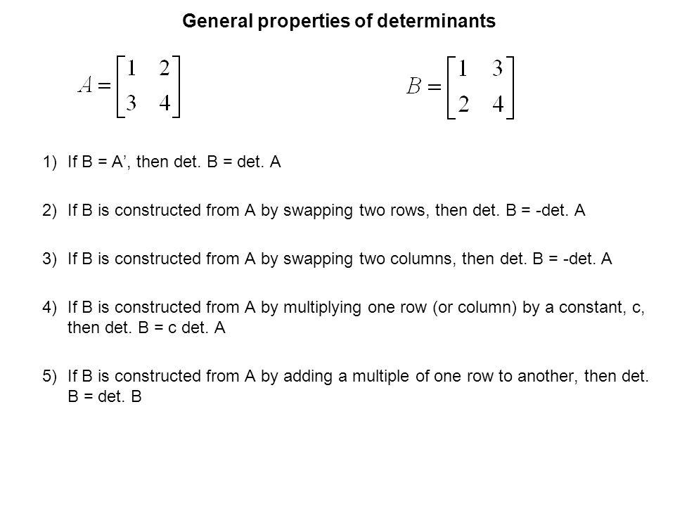 General properties of determinants